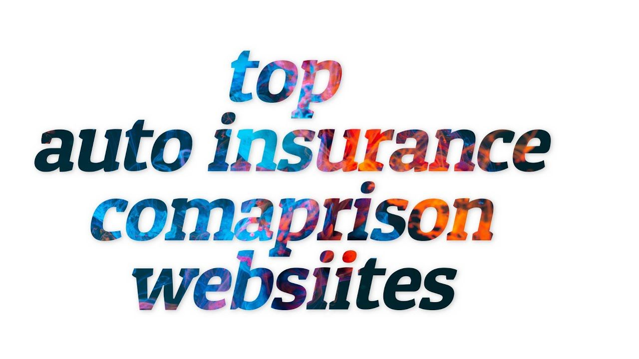 Top Car Insurance Comparison Websites In 2020