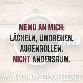 Memo An Mich Freche Spruche Spruche Und Geburtstagswunsche Zitate