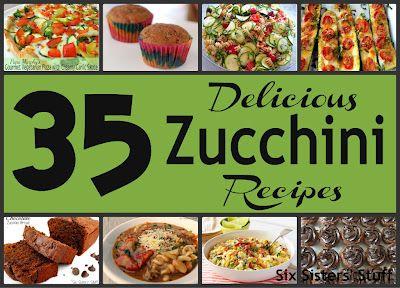 35 Delicious Zucchini Recipes . . . never wonder what to make with all those zucchini again! SixSistersStuff.com #recipes #zucchini