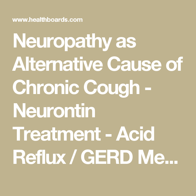 neuropathy as alternative cause of chronic cough - neurontin, Skeleton