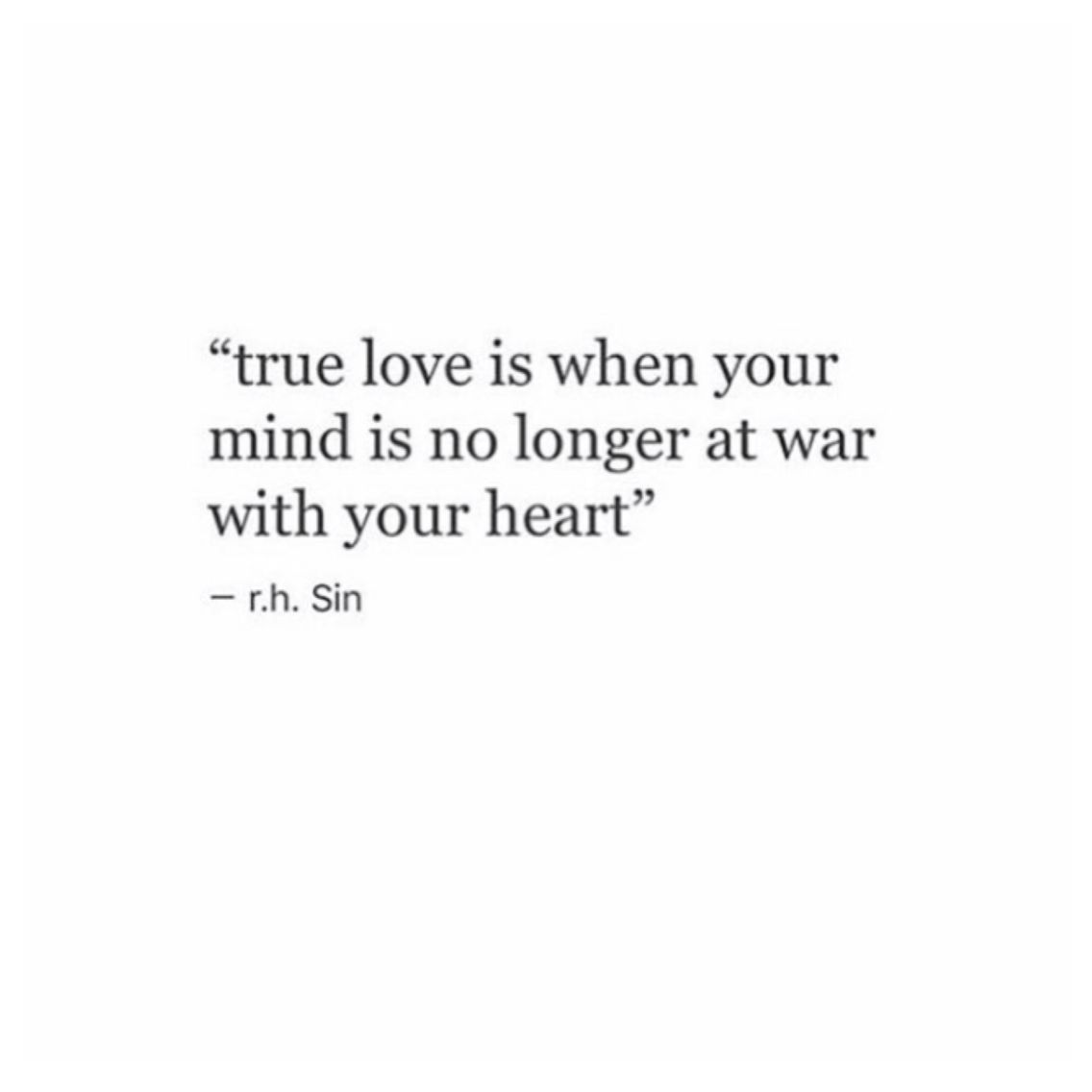True Love R H Sin Sin Quotes Be Yourself Quotes Words