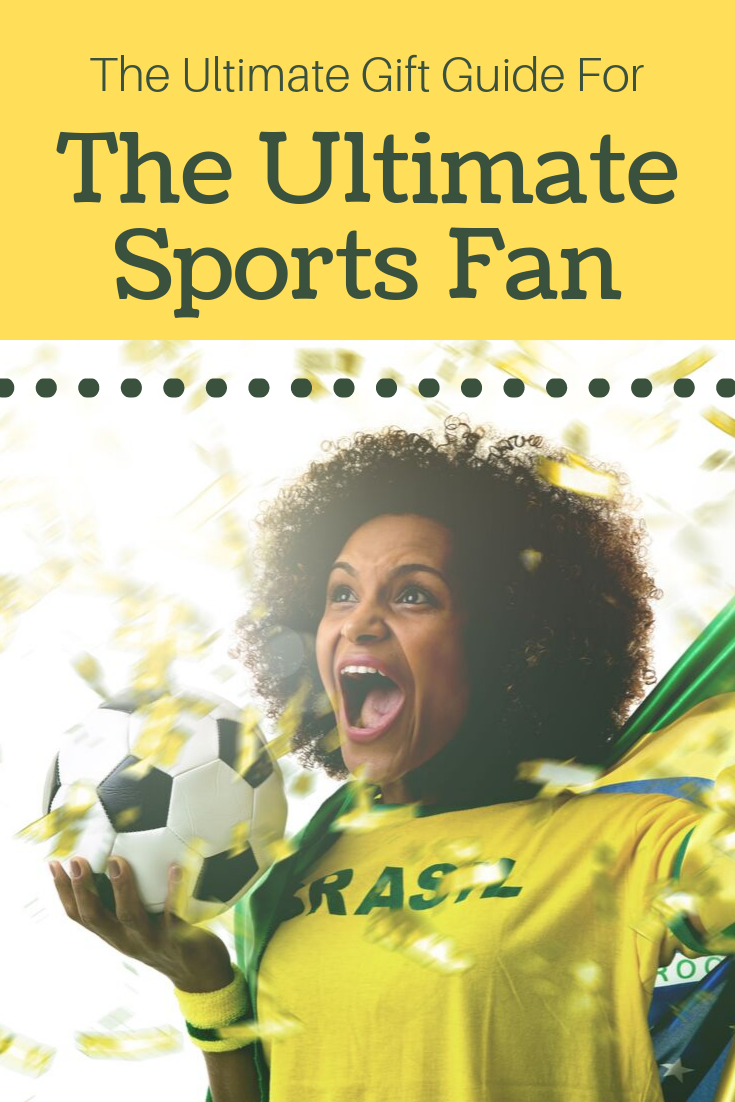 The Ultimate Gift Guide for the Ultimate Sports Fan ...