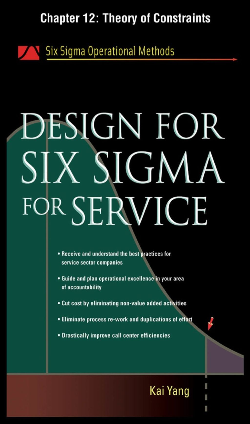 Design For Six Sigma For Service Chapter 12 Theory Of Constraints Ebook Survey Design Customer Survey Operational Excellence