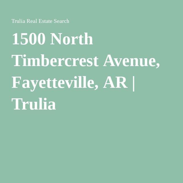 1500 N Timbercrest Ave Fayetteville, AR 72704