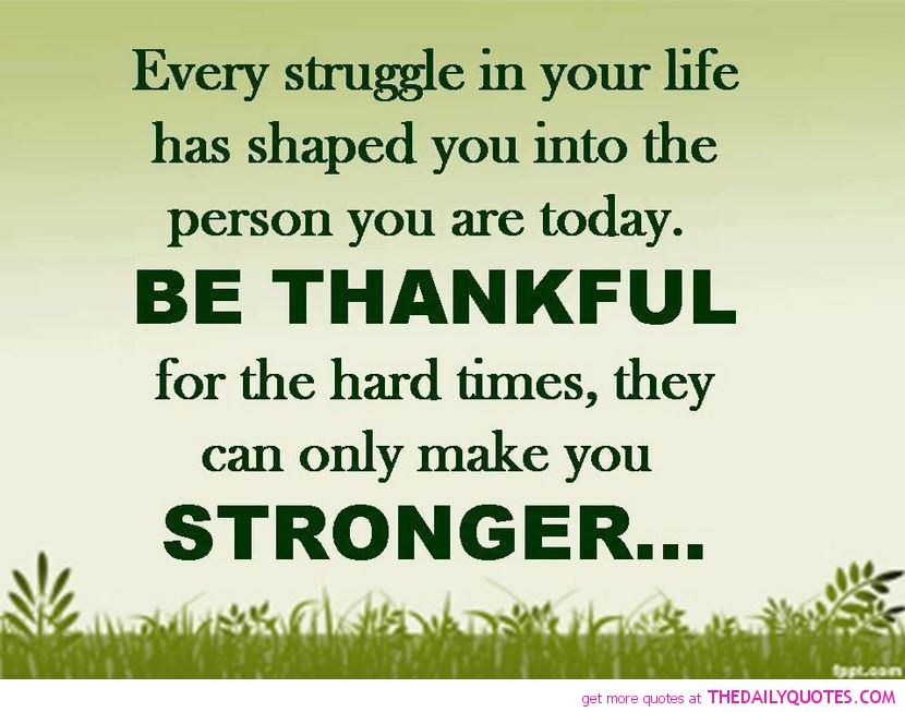 It S Life It S Inevitable Good Life Quotes Struggle Quotes Inspiring Quotes About Life