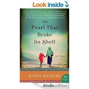 The Pearl that Broke Its Shell: A Novel - Kindle edition by Nadia Hashimi. Literature & Fiction Kindle eBooks @ Amazon.com.