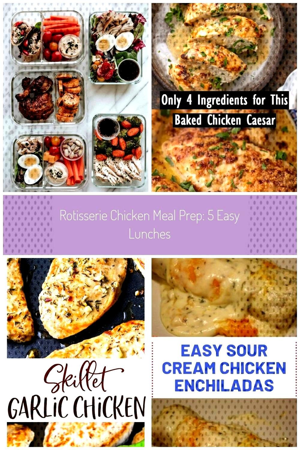 Rotisserie Chicken Meal Prep 5 Easy Lunches - easy Rotisserie Chicken Meal Prep 5 Easy Lunches -