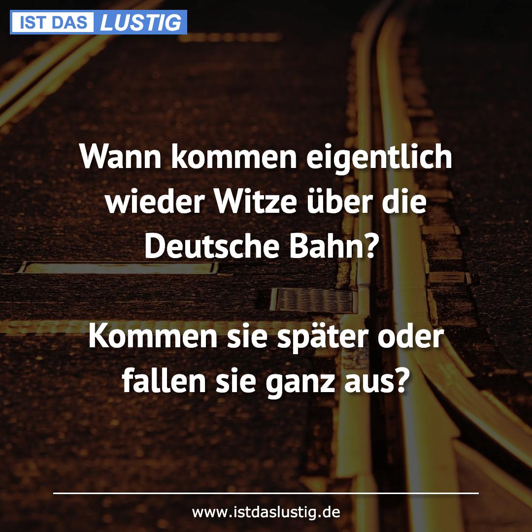 Wann kommen eigentlich wieder Witze über die Deutsche Bahn