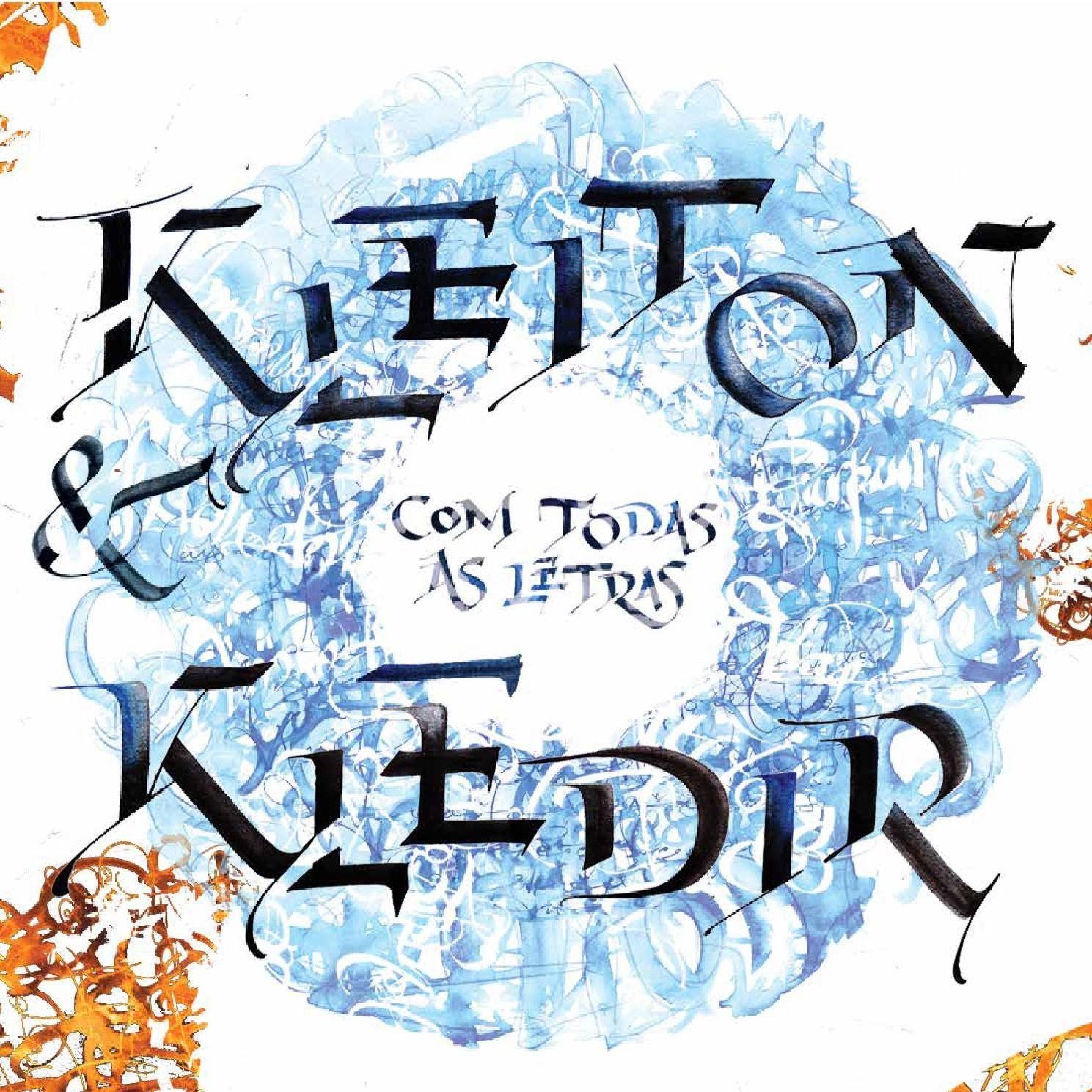 Com Todas as Letras - Livro  Leia o novo disco de Kleiton & Kledir.