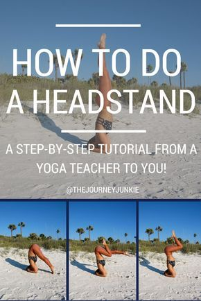 headstand is considered the king of all asana poses and