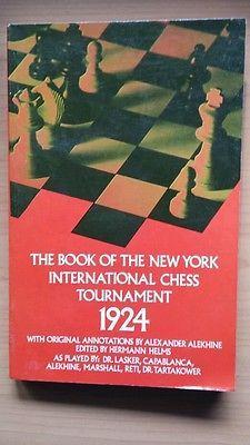 Book Of The New York International Chess Tournament 1924 Nonfiction Books Chess Books Books