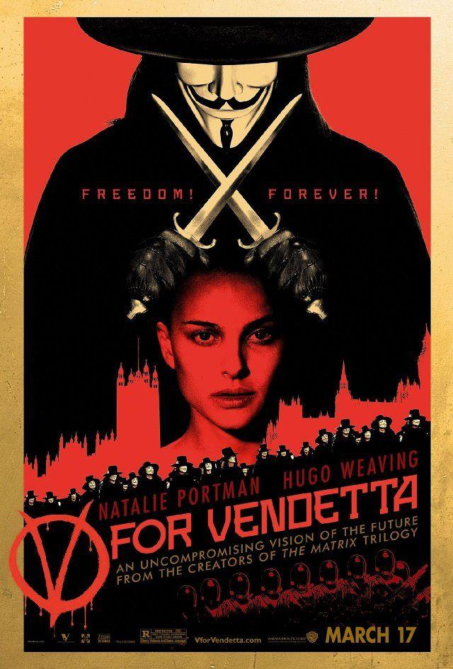 V for Vendetta -  James McTeigue e produzido por Joel Silver e pelos irmãos Wachowski 2006