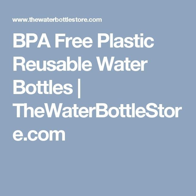 bpa free plastic reusable water bottles reusable water water maker