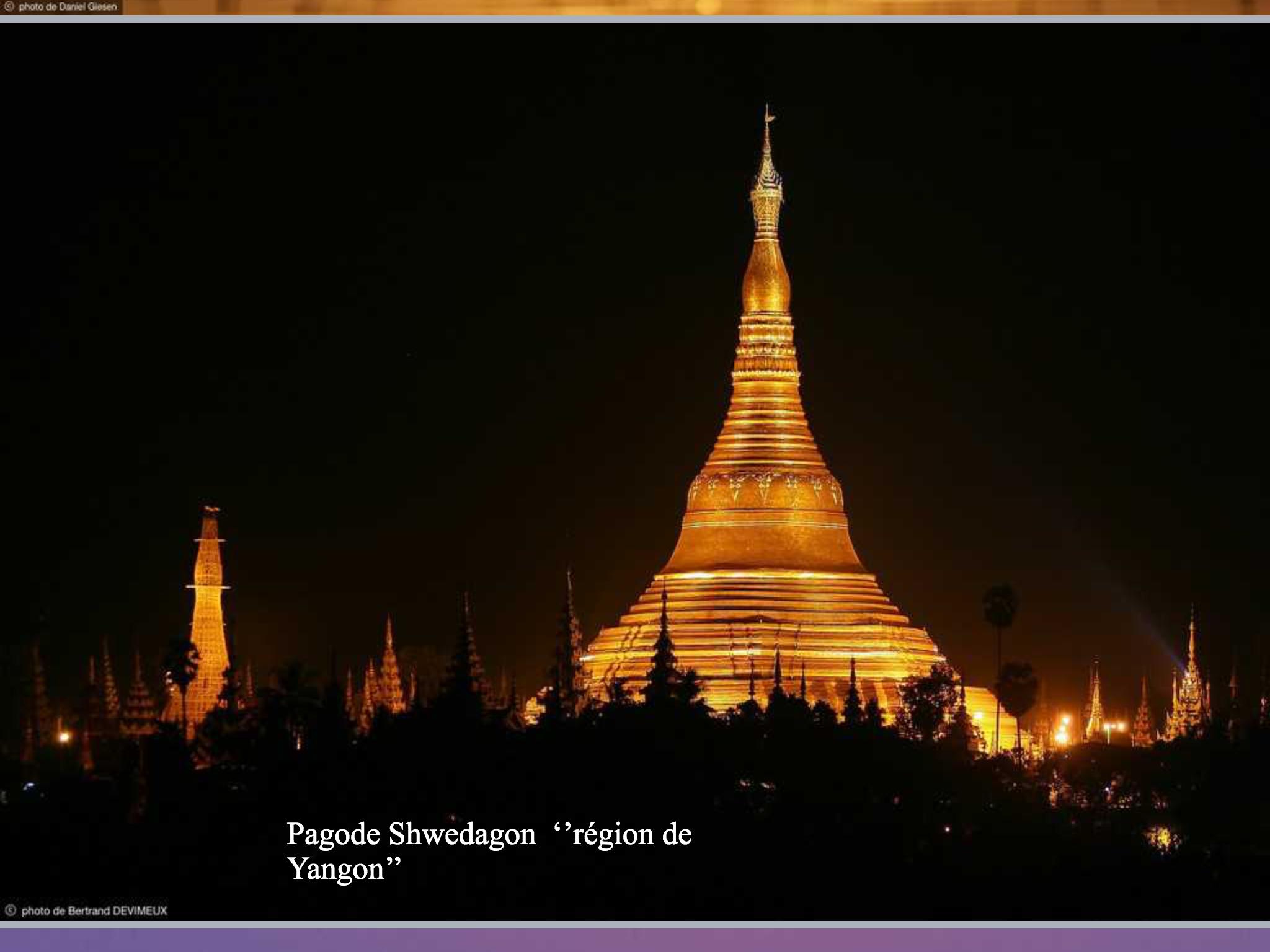 Pagode Shwedagon, Région de yagon