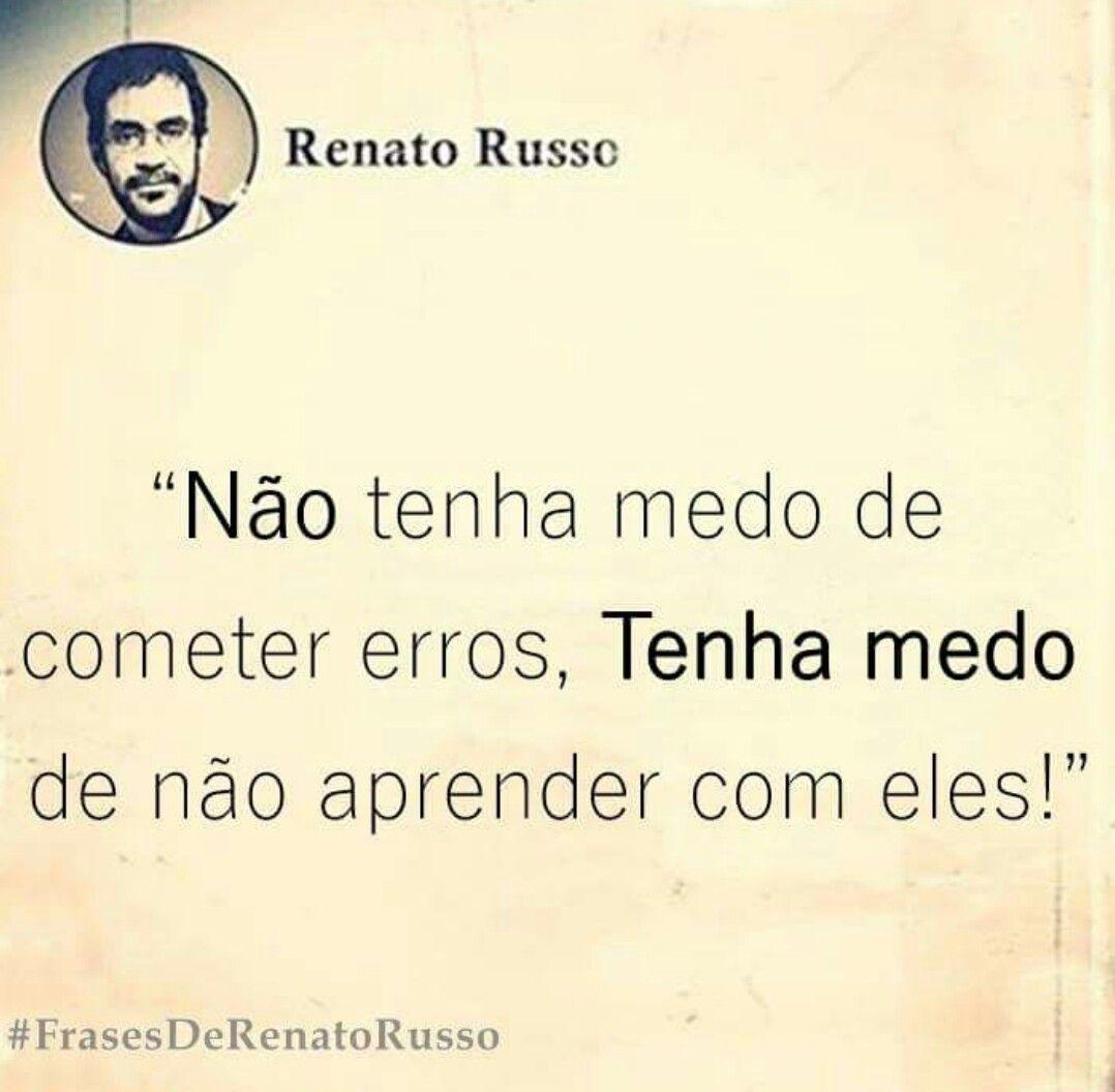 Frases De Renato Russo Frases Pinterest Frases Thoughts E