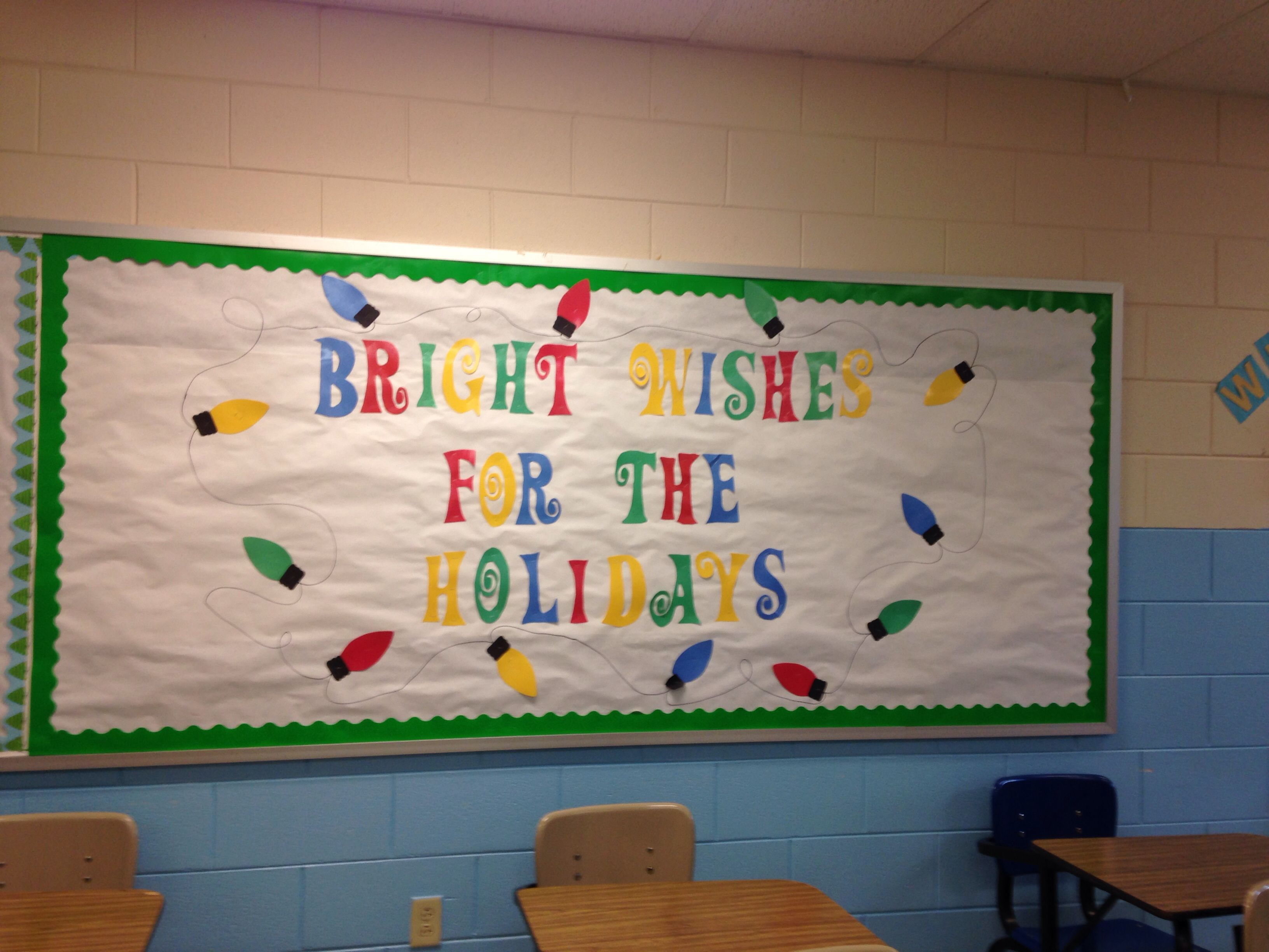 Holiday bulletin board. Works great for Christmas breakI