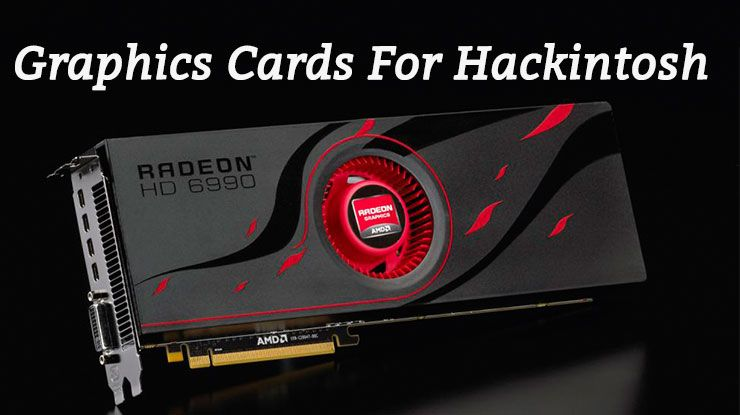 Best graphics cards for hackintosh blazing list