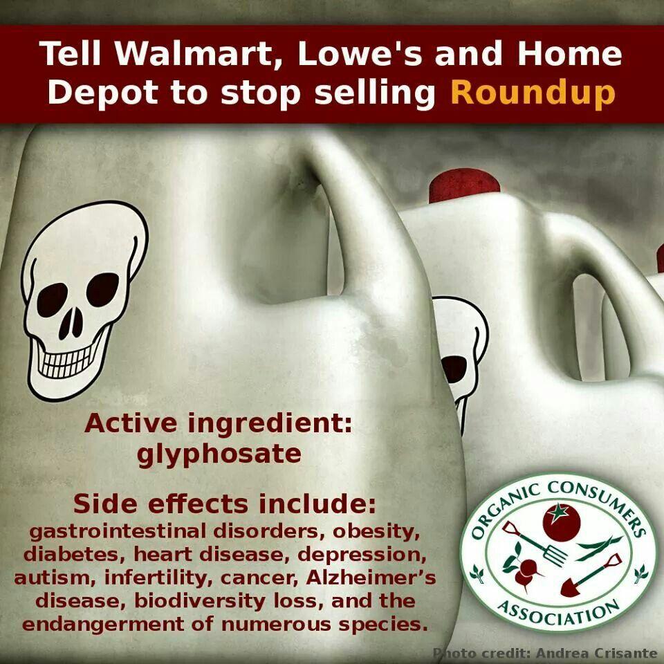 Walmart #Lowe's #HomeDepot #Monsanto #Glyphosate | Health