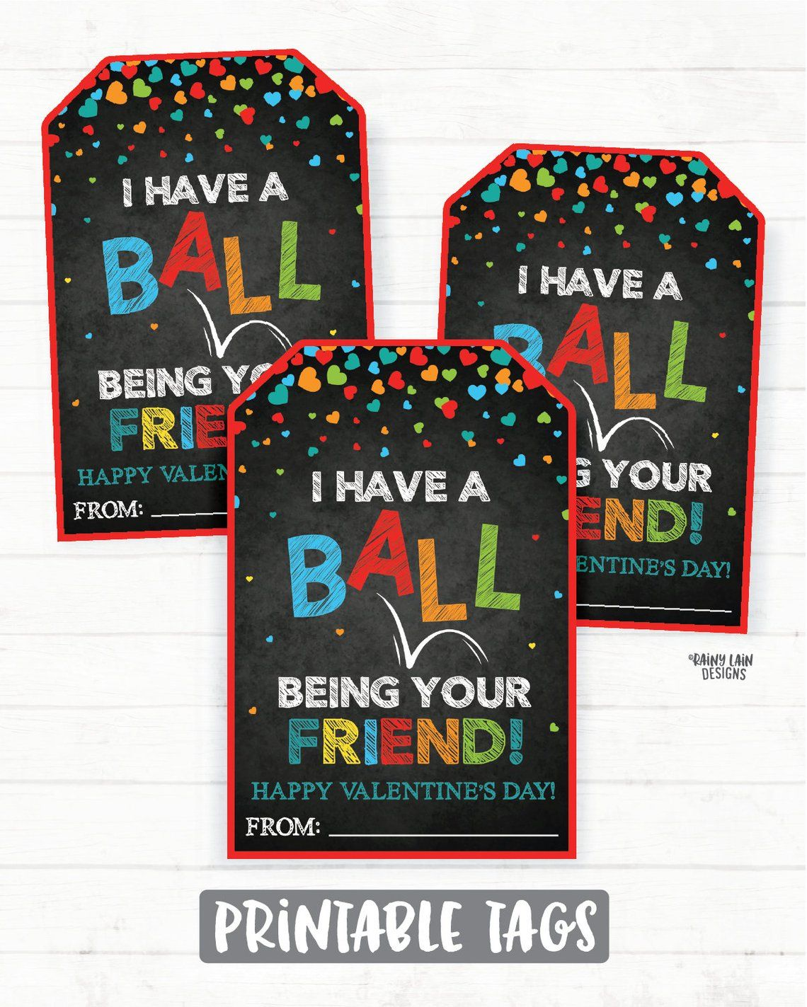 Bouncy Ball Valentine, I Have a Ball Being Your Friend ...