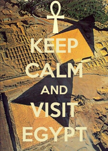 Keep calm and visit egypt