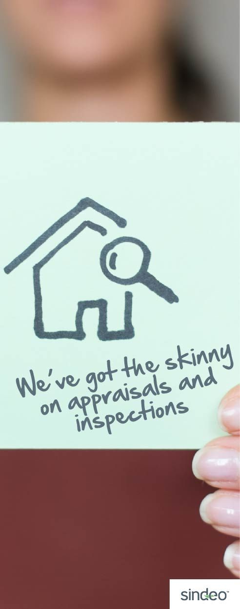 Buying a home? We've got the skinny on appraisals and inspections.