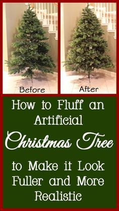 How to Fluff an Artificial Christmas Tree into the Correct Shape ...