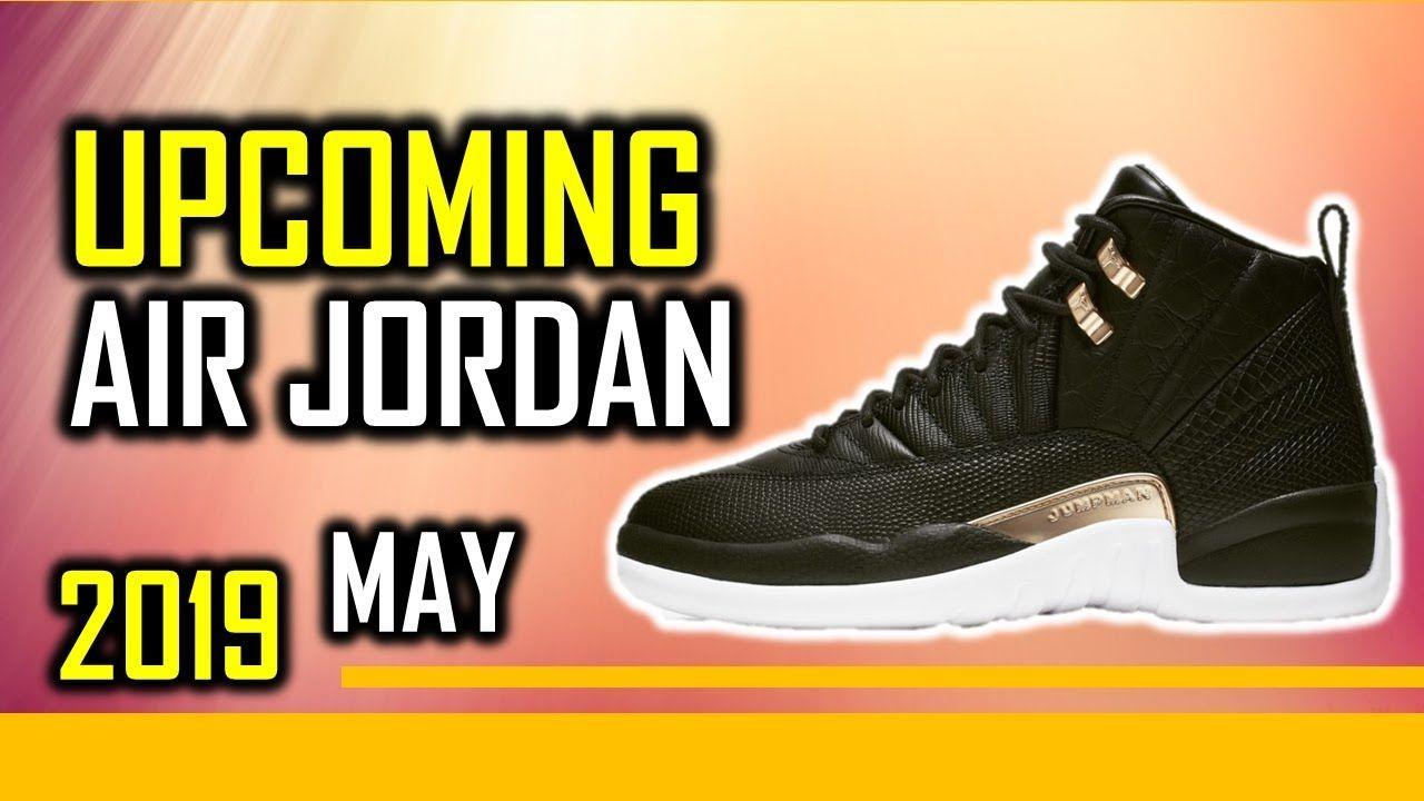 9c7710cc Upcoming Nike Air Jordan Release May 2nd Week 2019   Shoes in 2019 ...