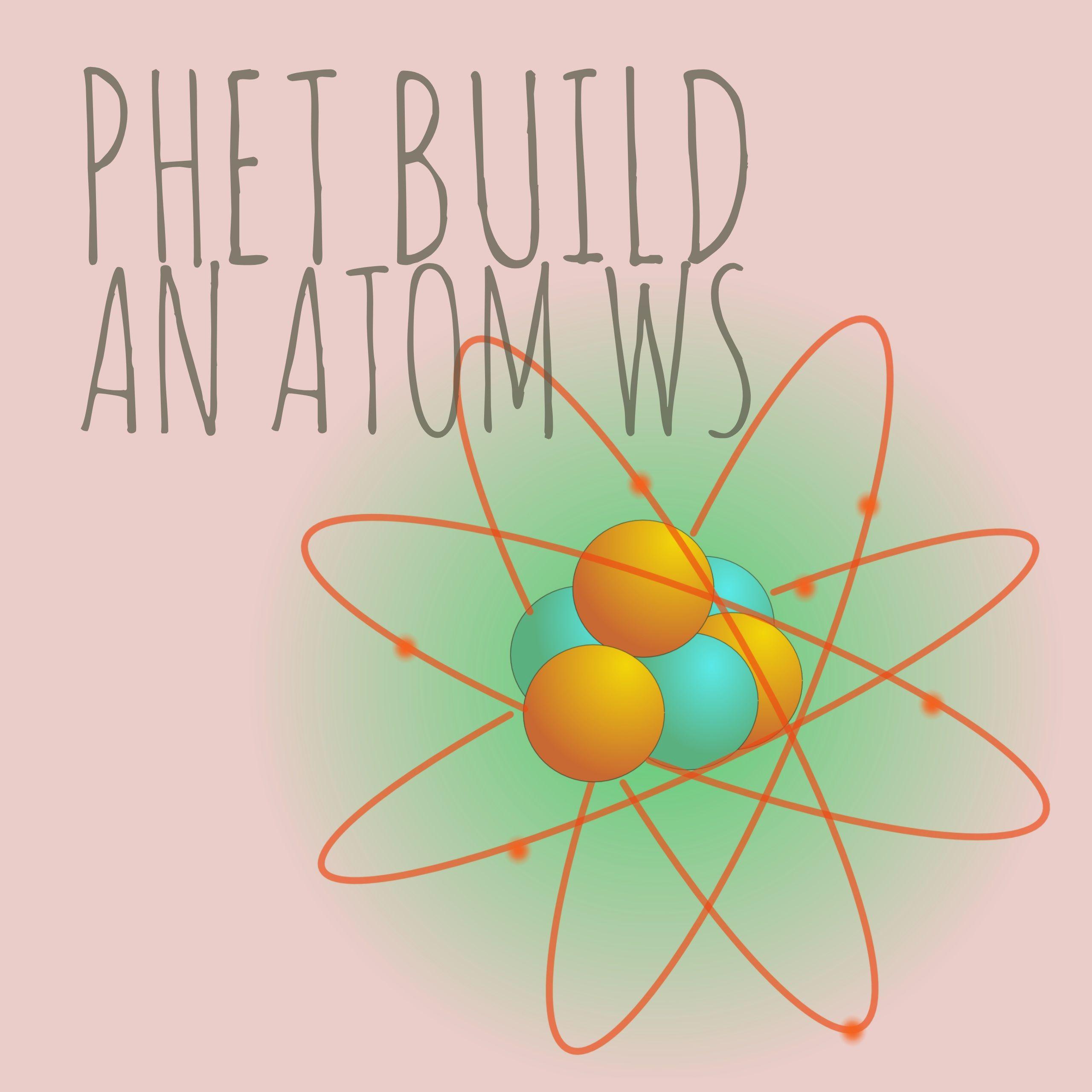 Phet Build An Atom Worksheet
