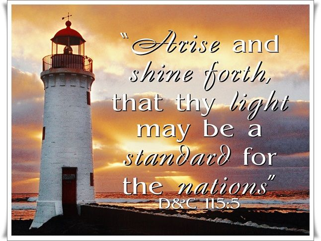 Lds Quotes For Youth: Arise And Shine Forth Printable