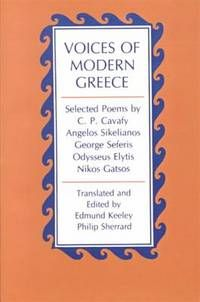 Voices of Modern Greece: Selected Poems by C P  Cavafy