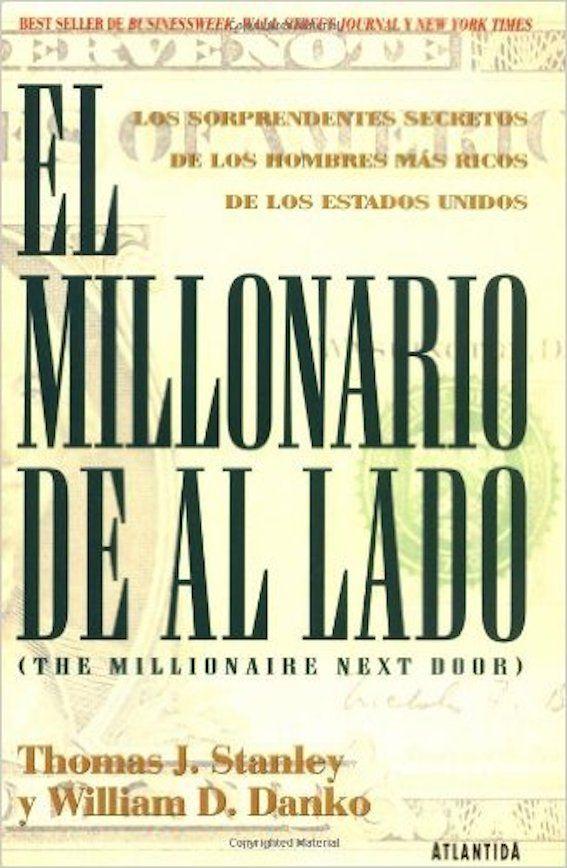"""""""El Millonario de al lado"""" Thomas J. Stanley y William D ..."""