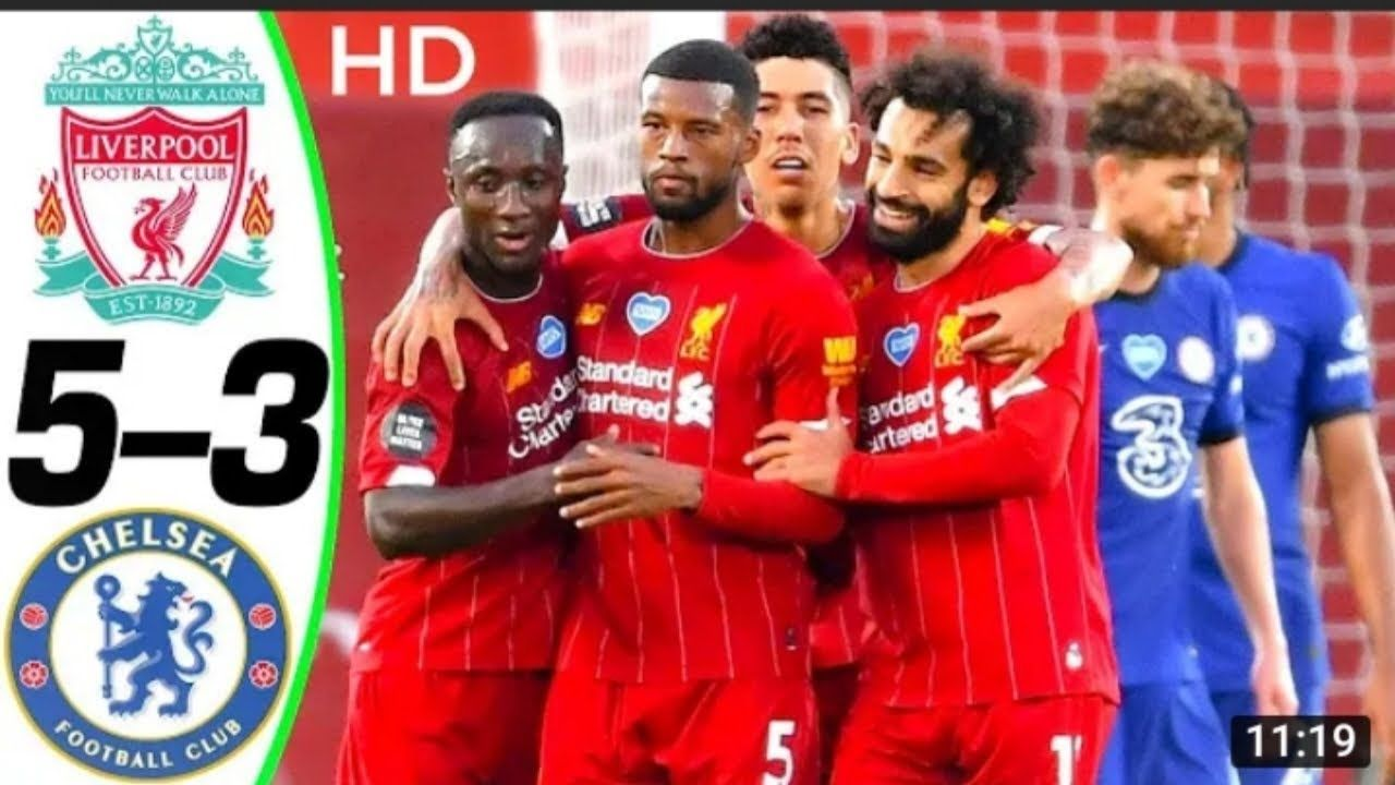 Liverpool Vs Chelsea 5 3 All Goals Extended Highlights 2020 Hd Liver In 2020 Liverpool Vs Chelsea Liverpool Chelsea