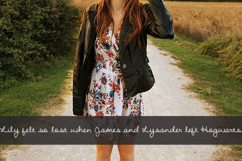Lily felt so lost when James and Lysander left Hogwarts.