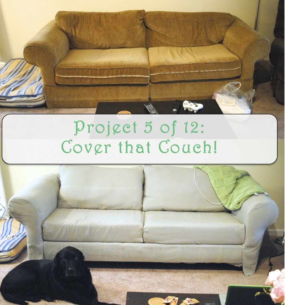 almost casual: Project 5 of 12: Cover that couch! | Random ...