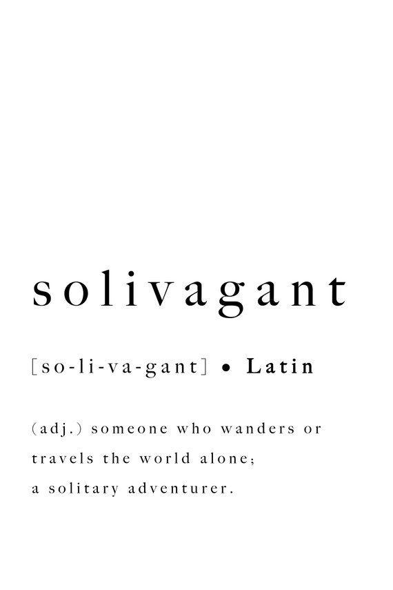 Solivagant Print Latin Definition Wanders Quote Wanderer Travel Printable Traveller Poster World Inspirational Solitary Adventurer Adventure