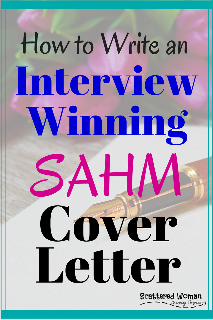 How To Write An Interview Winning Sahm Cover Letter Pinterest