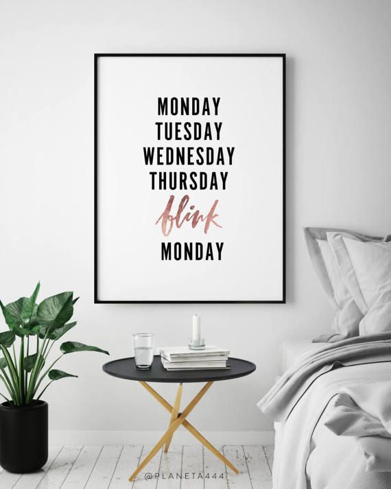 Delightful Monday Tuesday Wednesday Thursday Blink Weekend Handlettered Funny Office  Black White Quote Poster Prints Printable Wall