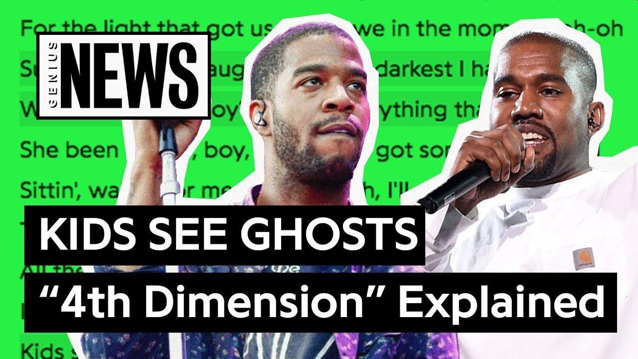 Kids See Ghosts Kanye West Kid Cudi 4th Dimension Explained Song Stories Mixtape Tv Kanye West Kids Kid Cudi Hip Hop And R B