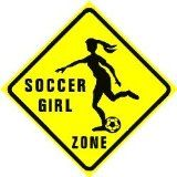 Amazon Com Girl Soccer Zone Sign Home Kitchen Soccer Girl Soccer Girl Zone