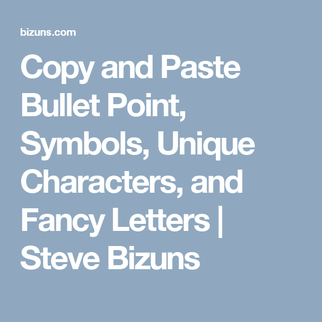 Copy And Paste Bullet Point Symbols Unique Characters And Fancy