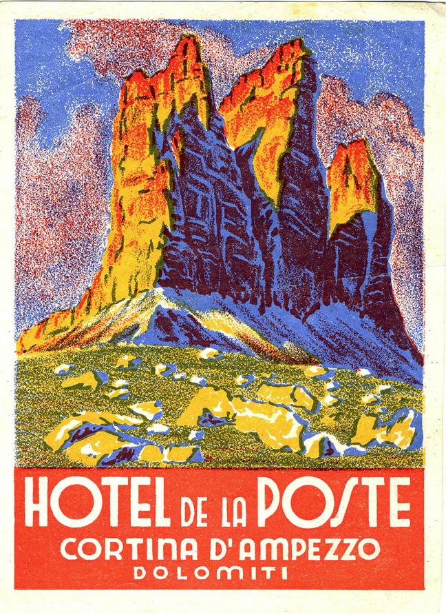Wenn sie unseren newsletter abonnieren, erfahren sie sogar als erstes von angeboten und aktionen. Hotel De La Poste Cortina D Ampezzo Dolomites Province Of Belluno Veneto Northern Italy Vintage Italian Posters Vintage Travel Posters Vintage Posters