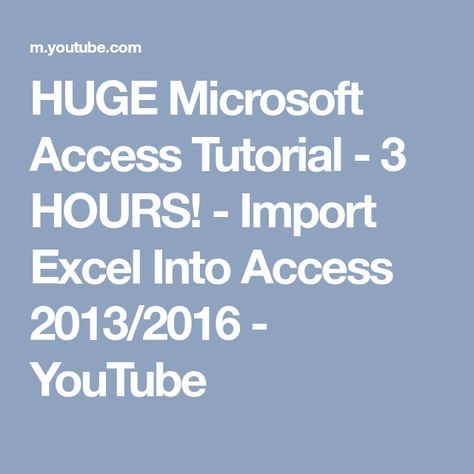 HUGE Microsoft Access Tutorial - 3 HOURS! - Import Excel Into Access
