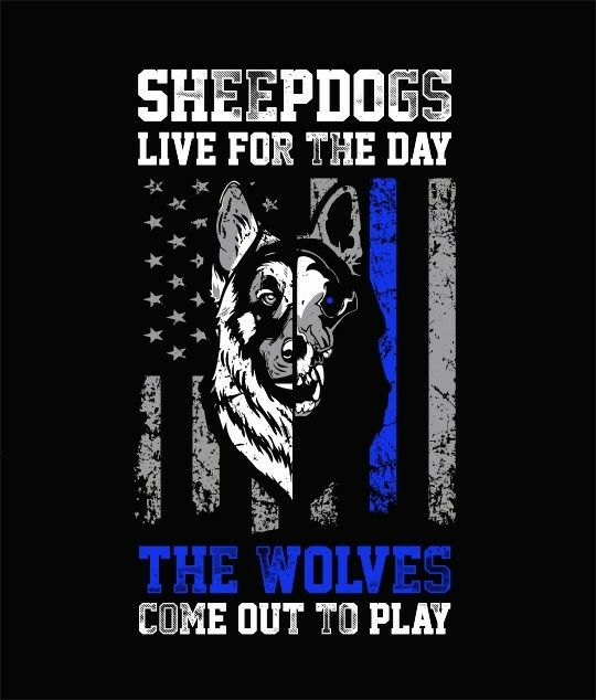 Wolf And Sheepdog Quote Wallpaper Thin Blue Line Sheepdogs Vs Wolves Police Tattoo Law