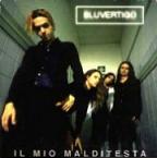 Bluvertigo Ep: Il mio malditesta (1997)