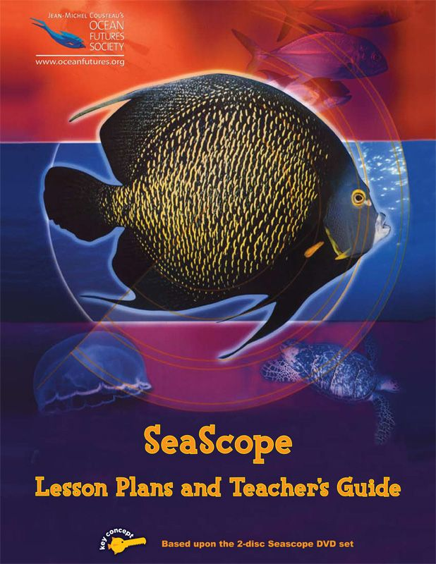 SeaScope: An Adventure Underwater Lesson Plans and Teachers Guides