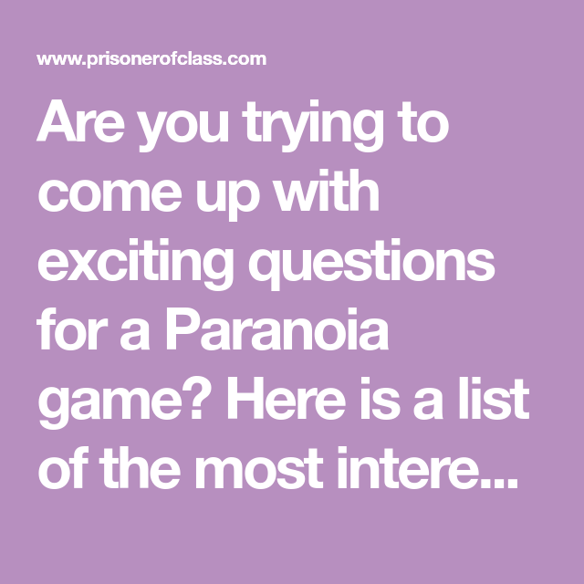 Party game questions paranoia Paranoia