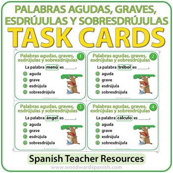Comprobar Palabras Agudas Llanas Esdrújulas Spanish Task Cards Palabras Agudas Graves Esdrujulas Y