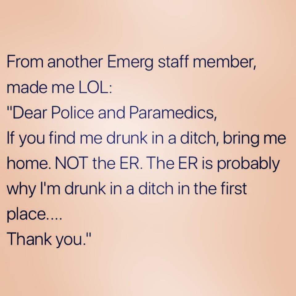 Couple Funny Memes To Make You Laugh Er Nurse Emergencyroom Er Nurse Humor Cardiac Nurse Humor Emergency Nurse Humor