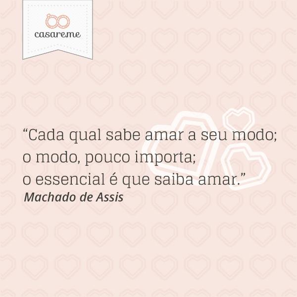 O Essencial é Que Saiba Amar Machado De Assis Amor Love
