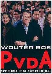 Poster PvdA (Partij van de Arbeid (PvdA)) Tags: poster bos verkiezingen pvda wouterbos verkiezingsposter verkiezingsaffiche partijvandearbeid sterkensociaal